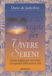 Le 10 Regole per Vivere Sereni