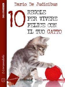 10 regole per vivere felici con il tuo gatto